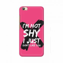 Buy Vivo V5s I am Not Shy Mobile Phone Covers Online at Craftingcrow.com