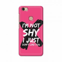 Buy Vivo V7 I am Not Shy Mobile Phone Covers Online at Craftingcrow.com