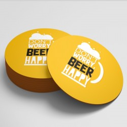 Don't Worry Beer Happy Coaster