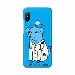 Buy Xiaomi Mi A2 I am Dogtor Mobile Phone Covers Online at Craftingcrow.com