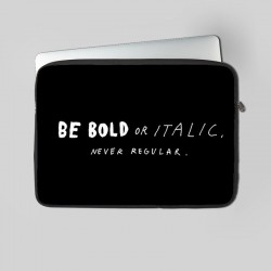Buy Be Bold Laptop Sleeve at Craftingcrow.com