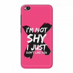 Buy Xiaomi Redmi Go I am Not Shy Mobile Phone Covers Online at Craftingcrow.com