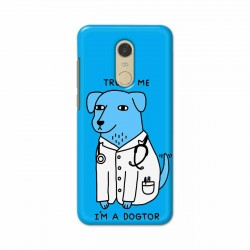 Buy Xiaomi Redmi Note 5 I am Dogtor Mobile Phone Covers Online at Craftingcrow.com