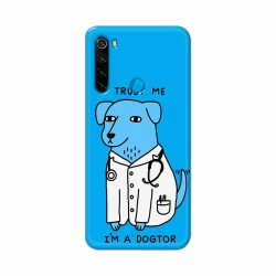 Buy Xiaomi Redmi Note 8 I am Dogtor Mobile Phone Covers Online at Craftingcrow.com