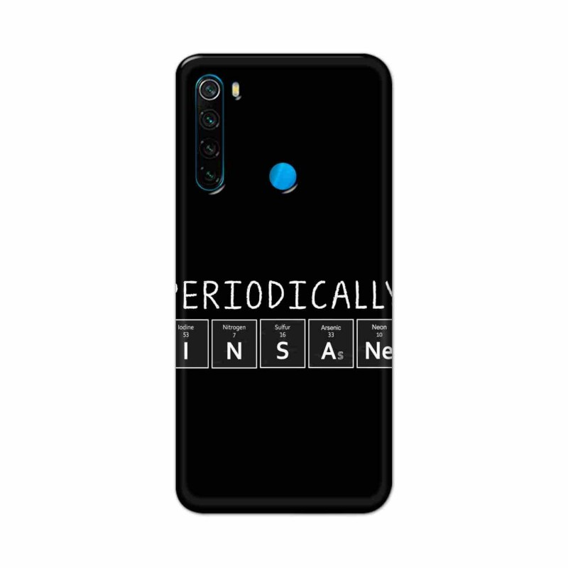 Buy Xiaomi Redmi Note 8 Periodically Insane Mobile Phone Covers Online at Craftingcrow.com