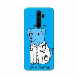 Buy Xiaomi Redmi Note 8 Pro I am Dogtor Mobile Phone Covers Online at Craftingcrow.com