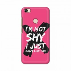 Buy Xiaomi Redmi Y1 I am Not Shy Mobile Phone Covers Online at Craftingcrow.com
