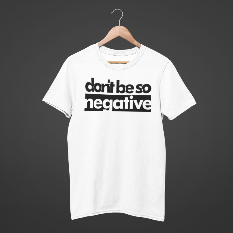 Buy Don't Be Negative Online at Craftingcrow.com