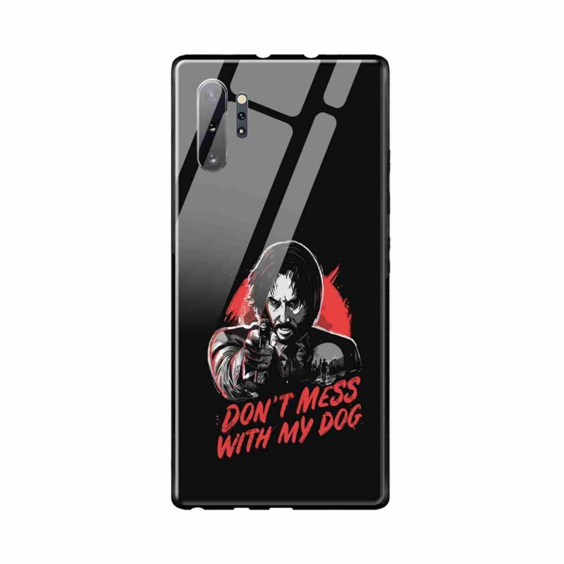 Buy Samsung Galaxy Note 10 Plus Dont Mess With my Dog- Glass Case Mobile Phone Covers Online at Craftingcrow.com